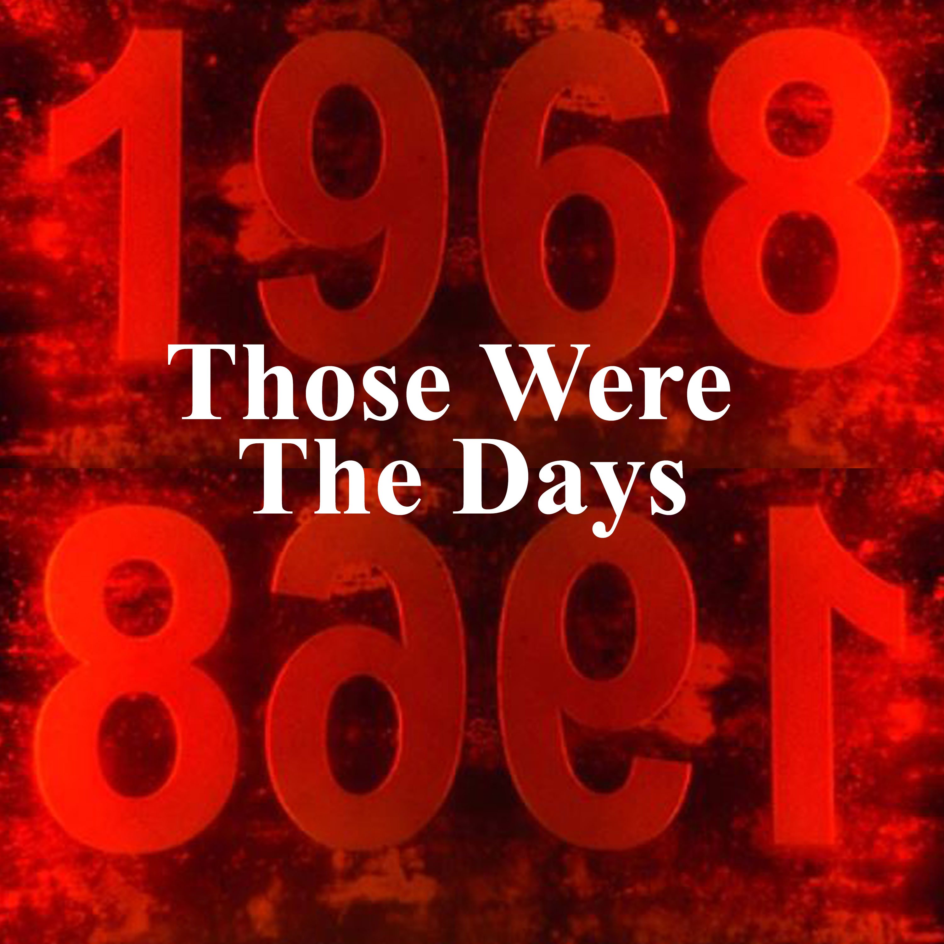 1968 - Those Were The Days